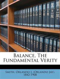 Balance, The Fundamental Verity