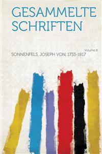 Gesammelte Schriften Volume 8