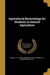 AGRICULTURAL BACTERIOLOGY FOR