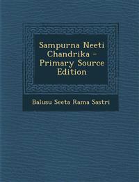 Sampurna Neeti Chandrika - Primary Source Edition
