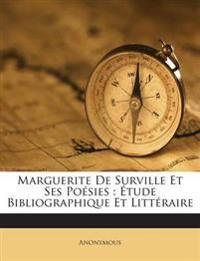 Marguerite De Surville Et Ses Poésies : Étude Bibliographique Et Littéraire