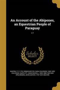 ACCOUNT OF THE ABIPONES AN EQU