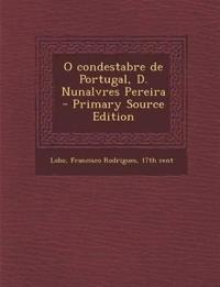 O condestabre de Portugal, D. Nunalvres Pereira
