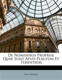 De Nominibus Propriis: Quae Sunt Apud Plautum Et Terentium
