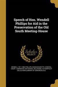 SPEECH OF HON WENDELL PHILLIPS