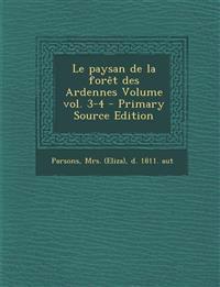 Le paysan de la forêt des Ardennes Volume vol. 3-4