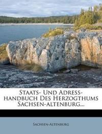 Staats- Und Adreß-handbuch Des Herzogthums Sachsen-altenburg...