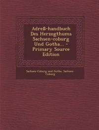 Adreß-handbuch Des Herzogthums Sachsen-coburg Und Gotha...