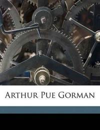 Arthur Pue Gorman