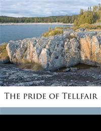 The pride of Tellfair