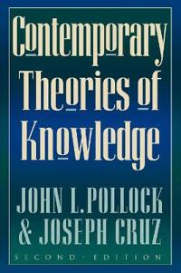 Contemporary Theories of Knowledge