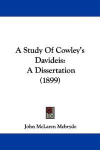 A Study of Cowley's Davideis