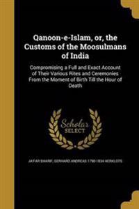 QANOON-E-ISLAM OR THE CUSTOMS