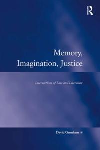 Memory, Imagination, Justice