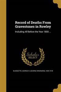 RECORD OF DEATHS FROM GRAVESTO