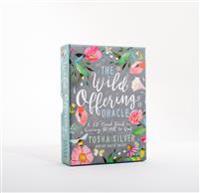 The Wild Offering Oracle: A 52-Card Deck on Giving It All to God