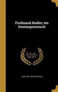 GER-FERDINAND HODLER EIN DEUTU
