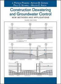 Construction Dewatering and Groundwater Control: New Methods and Applications