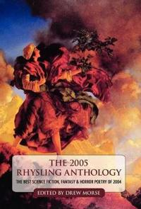 The 2005 Rhysling Anthology