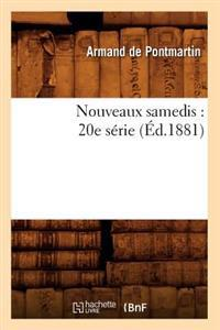 Nouveaux Samedis: 20e Serie (Ed.1881)