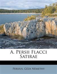 A. Persii Flacci Satirae