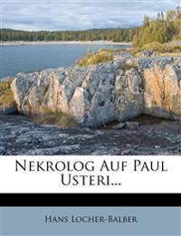 Nekrolog Auf Paul Usteri...
