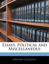 Essays, Political and Miscellaneous