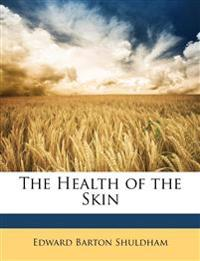 The Health of the Skin