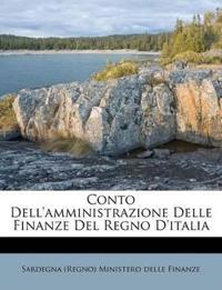 Conto Dell'amministrazione Delle Finanze Del Regno D'italia
