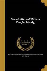 SOME LETTERS OF WILLIAM VAUGHN