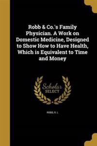 ROBB & COS FAMILY PHYSICIAN A