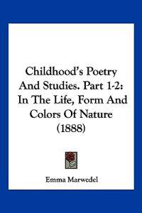Childhood's Poetry and Studies