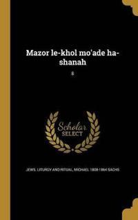 HEB-MAZOR LE-KHOL MOADE HA-SHA