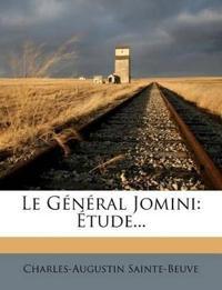 Le G N Ral Jomini: Tude...