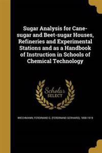 SUGAR ANALYSIS FOR CANE-SUGAR