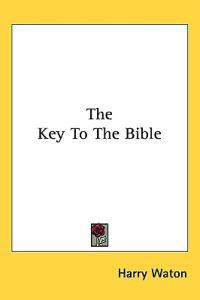 The Key to the Bible