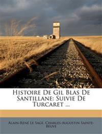 Histoire De Gil Blas De Santillane: Suivie De Turcaret ...
