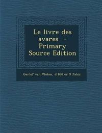 Le livre des avares  - Primary Source Edition