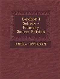 Larobok I Schack - Primary Source Edition