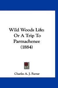 Wild Woods Life