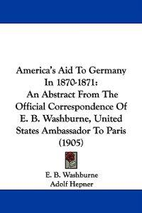 America's Aid to Germany in 1870-1871