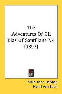 The Adventures of Gil Blas of Santillana