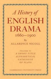 History of English Drama 1660-1900