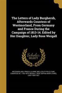 LETTERS OF LADY BURGHERSH AFTE