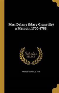 MRS DELANY (MARY GRANVILLE) A