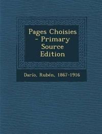 Pages Choisies - Primary Source Edition