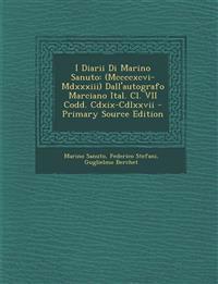 I Diarii Di Marino Sanuto: (Mccccxcvi-Mdxxxiii) Dall'autografo Marciano Ital. Cl. VII Codd. Cdxix-Cdlxxvii