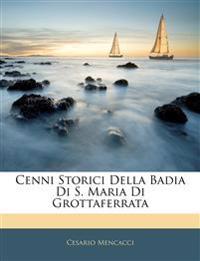 Cenni Storici Della Badia Di S. Maria Di Grottaferrata