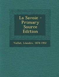 La Savoie - Primary Source Edition