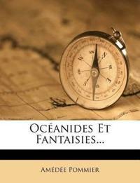 Océanides Et Fantaisies...